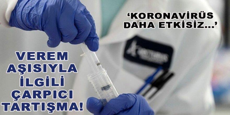 Verem aşısıyla ilgili çarpıcı tartışma!
