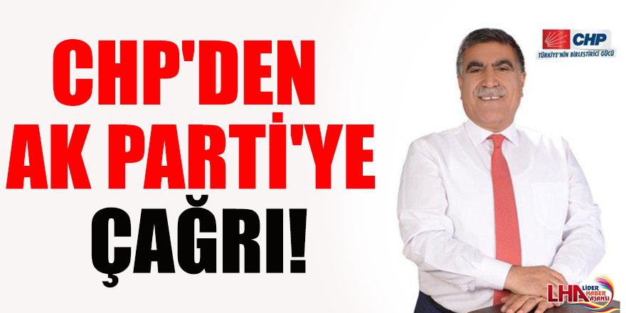 CHP'den AK Parti'ye Çağrı!