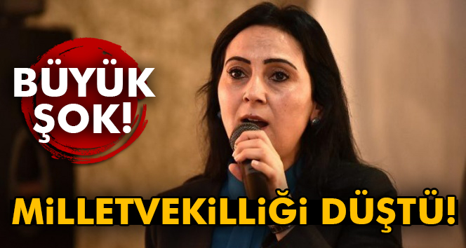 HDP Eş Genel Başkanı Figen Yüksekdağ´ın milletvekilliği düştü
