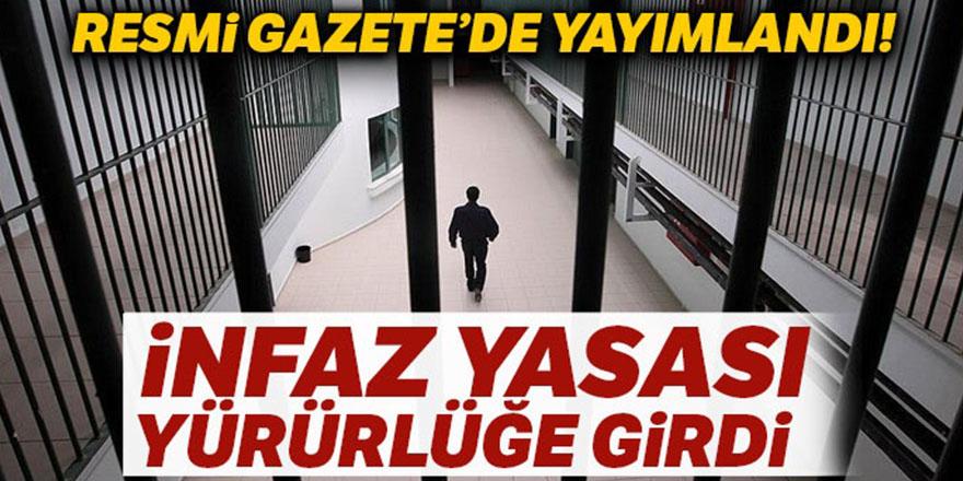 Ceza İnfaz Yasası Resmi Gazete'de yayımlandı