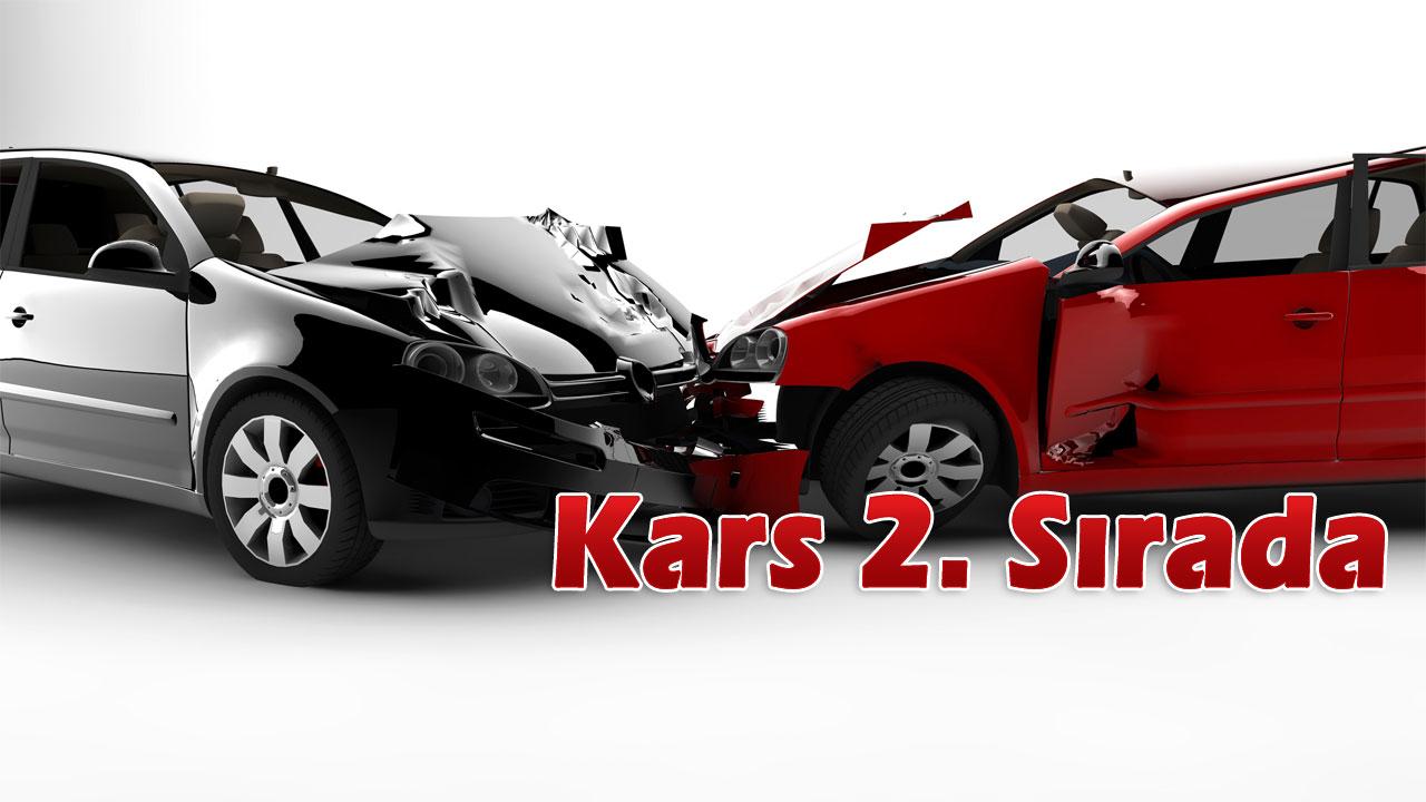 Türkiye´de araç sigortasızlık oranında 2'nci sırada Kars