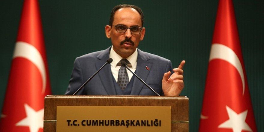 Cumhurbaşkanlığı Sözcüsü Kalın'dan 24 Nisan olaylarına ilişkin açıklama