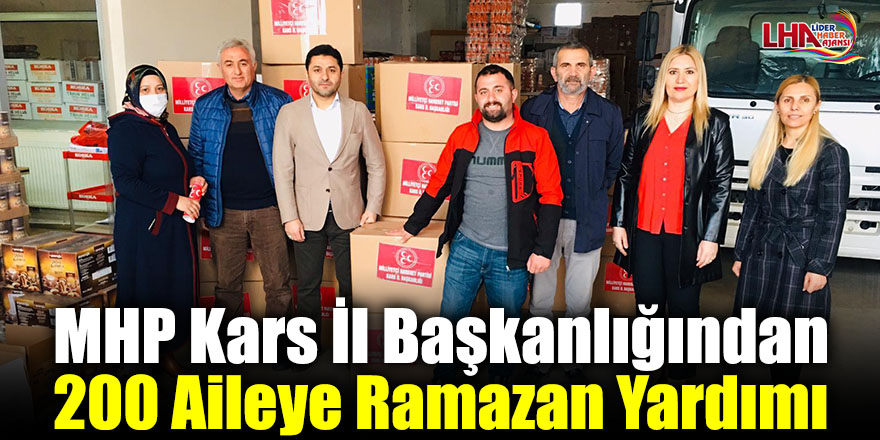 MHP Kars İl Başkanlığından 200 Aileye Ramazan Yardımı