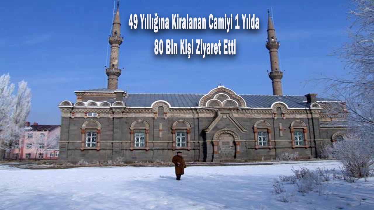 49 yıllığına kiralanan camiyi 1 yılda 80 bin kişi ziyaret etti