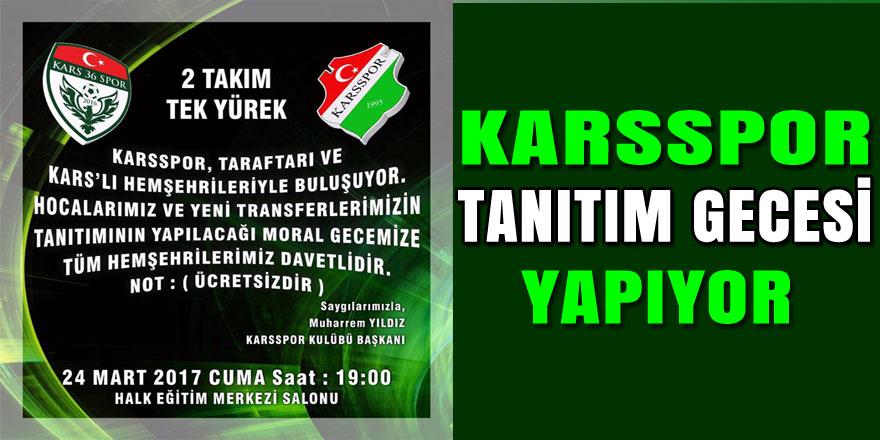 Karsspor Tanıtım Gecesi Yapıyor