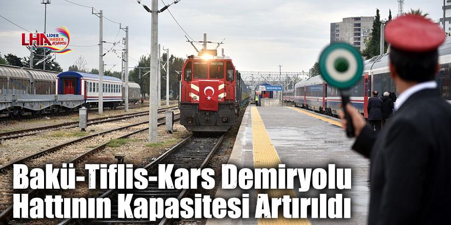 Bakü-Tiflis-Kars Demiryolu Hattının Kapasitesi Artırıldı