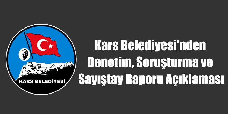 Kars Belediyesi'nden Denetim, Soruşturma ve Sayıştay Raporu Açıklaması