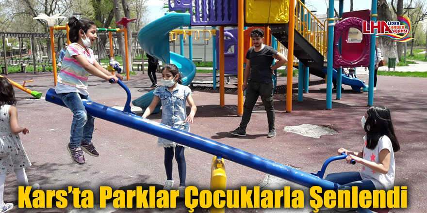 Kars'ta Parklar Çocuklarla Şenlendi