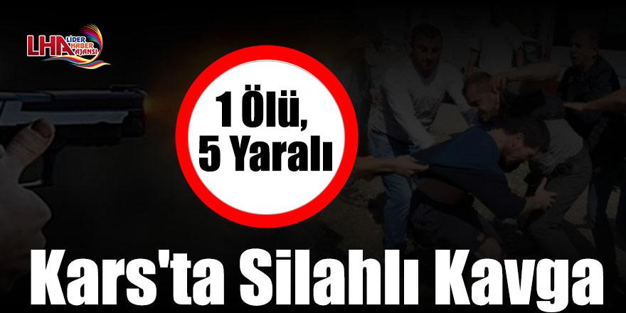 Kars'ta 2 Aile Arasında Arazi Kavgası: 1 Ölü, 5 Yaralı