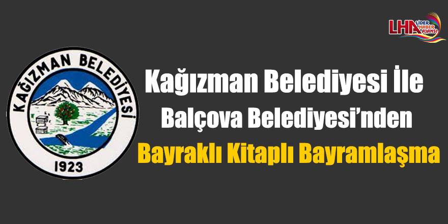 Kağızman Belediyesi İle Balçova Belediyesi'nden Bayraklı Kitaplı Bayramlaşma