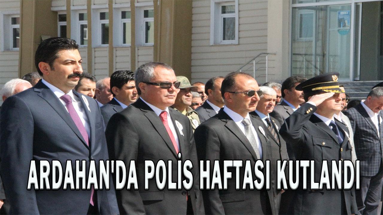 ARDAHAN´DA POLİS HAFTASI KUTLANDI