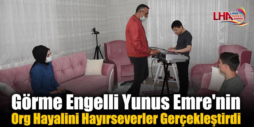 Görme Engelli Yunus Emre'nin Org Hayalini Hayırseverler Gerçekleştirdi