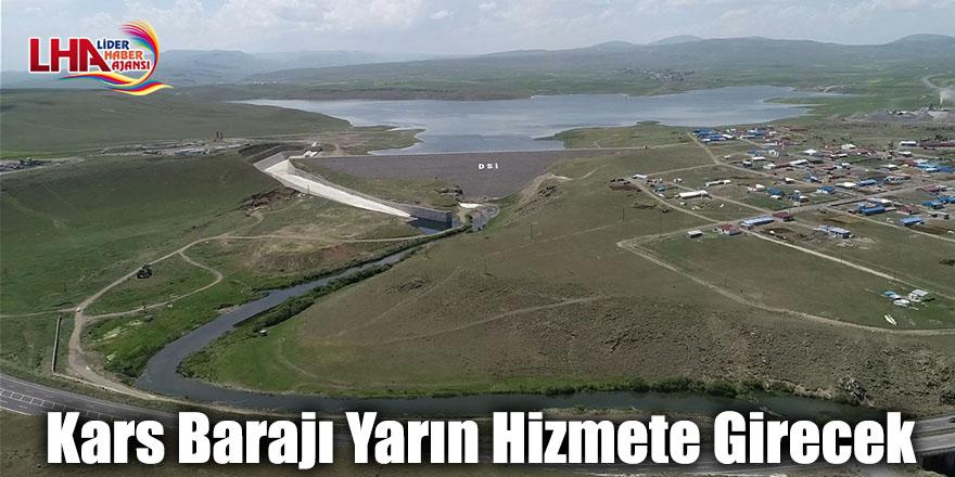 Kars Barajı Yarın Hizmete Girecek