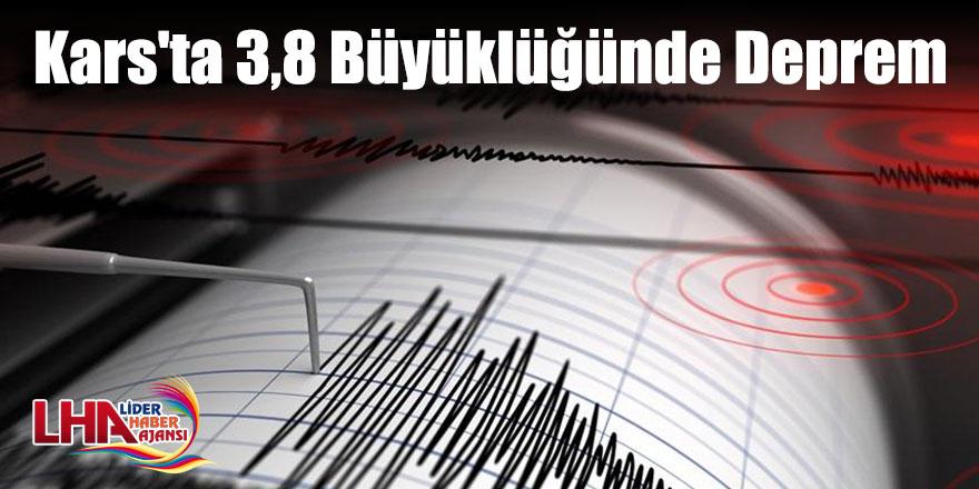 Kars'ta 3,8 Büyüklüğünde Deprem