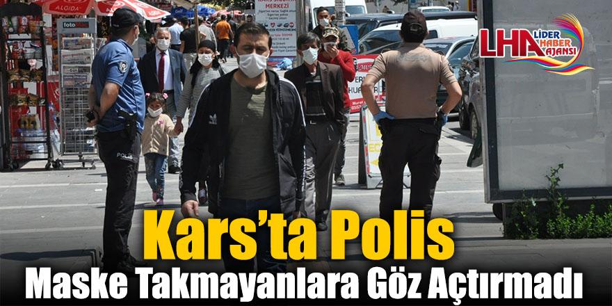 Kars'ta Polis Maske Takmayanlara Göz Açtırmadı