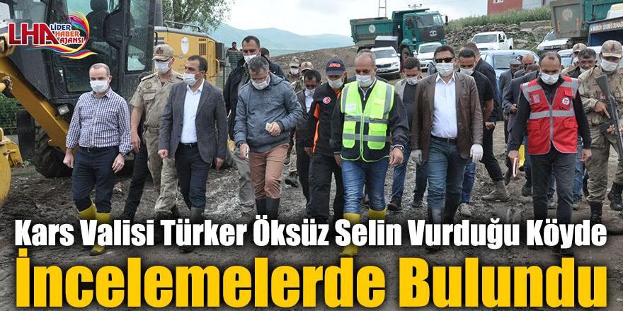 Kars Valisi Türker Öksüz Selin Vurduğu Köyde İncelemelerde Bulundu