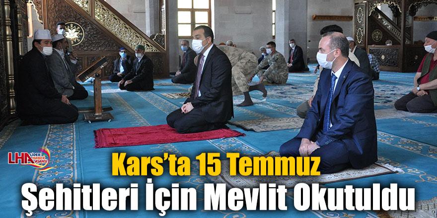 Kars'ta 15 Temmuz Şehitleri İçin Mevlit Okutuldu