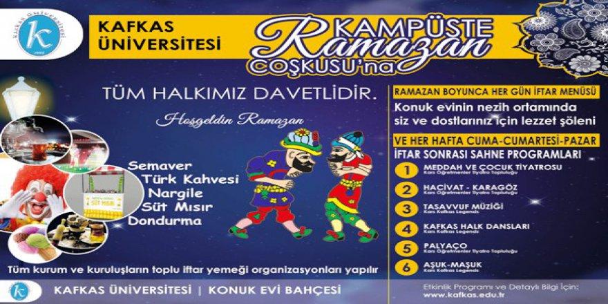 Kafkas Üniversitesi'nde Ramazan coşkusu yaşanacak