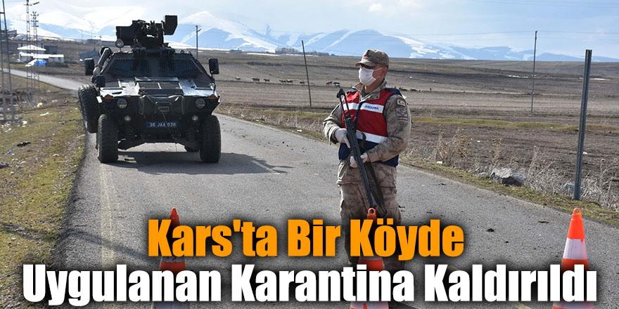 Kars'ta Bir Köyde Uygulanan Karantina Kaldırıldı