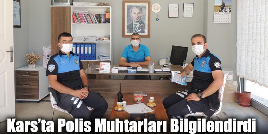 Kars'ta Polis Muhtarları Bilgilendirdi