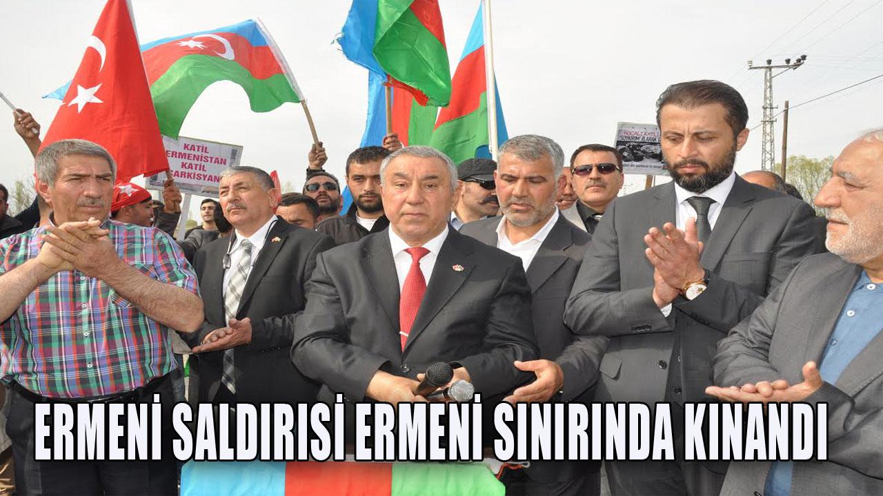 ERMENİ SALDIRISI ERMENİ SINIRINDA KINANDI