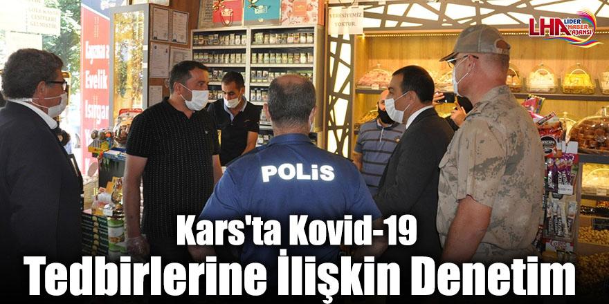 Kars'ta Kovid-19 Tedbirlerine İlişkin Denetim