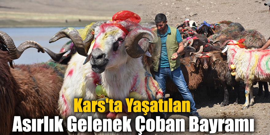 Kars'ta Yaşatılan Asırlık Gelenek Çoban Bayramı