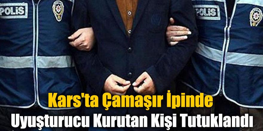 Kars'ta Çamaşır İpinde Uyuşturucu Kurutan Kişi Tutuklandı
