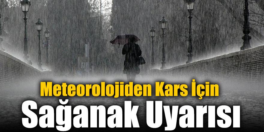 Meteorolojiden Kars İçin Sağanak Uyarısı