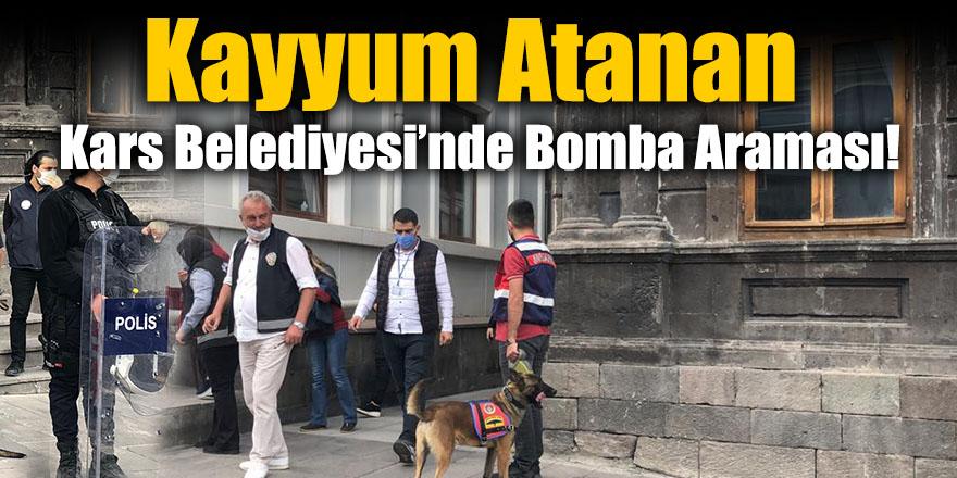 Kayyum Atanan Kars Belediyesi'nde Bomba Araması!