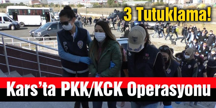 Kars'ta PKK/KCK Operasyonu: 3 Tutuklama!