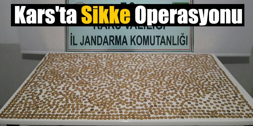 Kars'ta Sikke Operasyonu