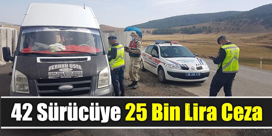 42 Sürücüye 25 Bin Lira Ceza