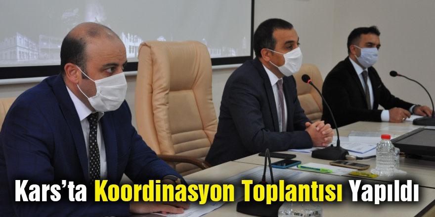 Kars'ta Koordinasyon Toplantısı Yapıldı