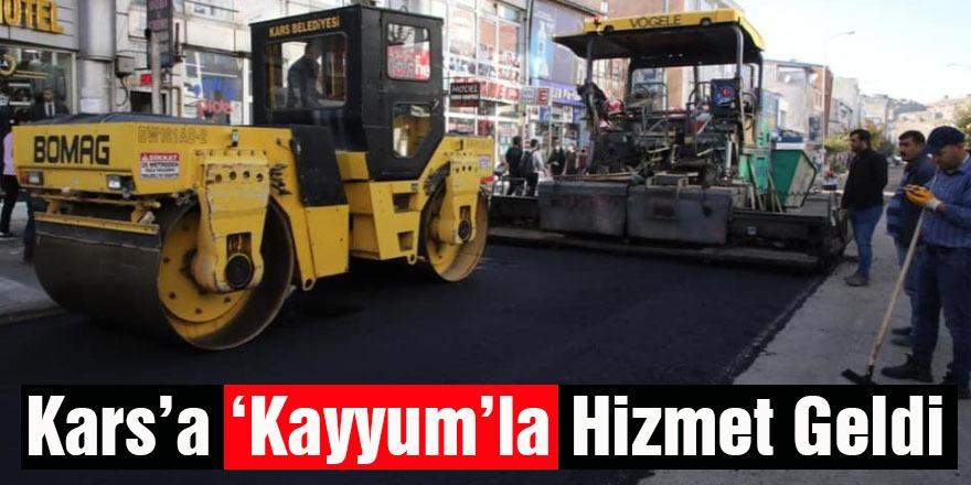 Kars'a 'Kayyum'la Hizmet Geldi