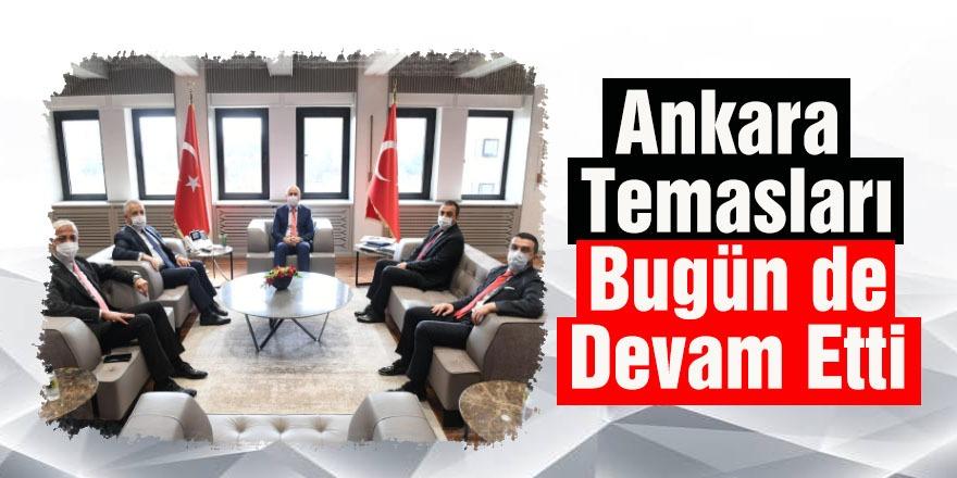Ankara Temasları Bugün de Devam Etti