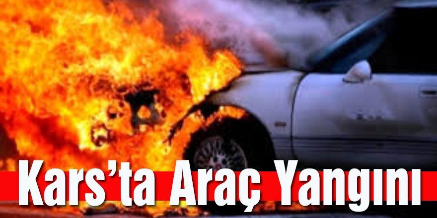Kars'ta Araç Yangını