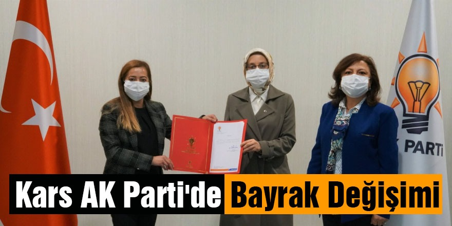 Kars AK Parti'de Bayrak Değişimi