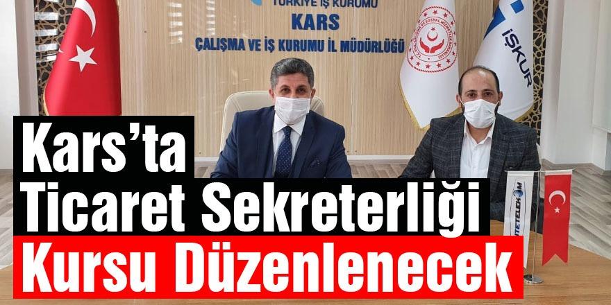Kars'ta Ticaret Sekreterliği Kursu Düzenlenecek