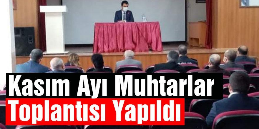 Susuz'da Kasım Ayı Muhtarlar Toplantısı Yapıldı