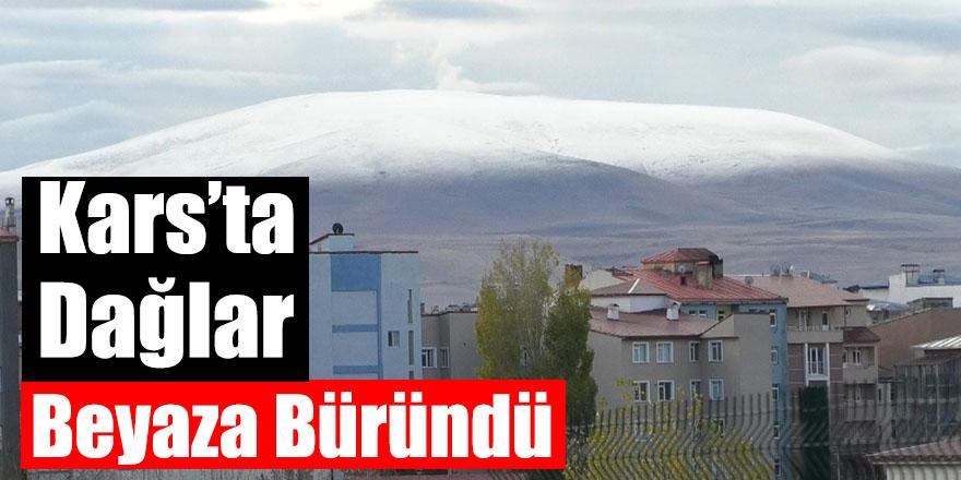 Kars'ta Dağlar Beyaza Büründü