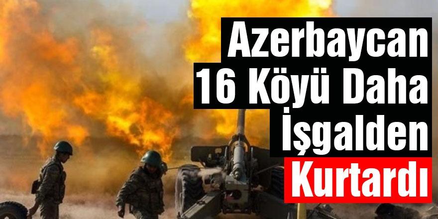 Azerbaycan 16 köyü daha işgalden kurtardı