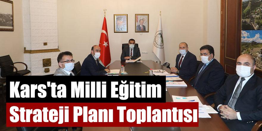 Kars'ta Milli Eğitim Strateji Planı Toplantısı