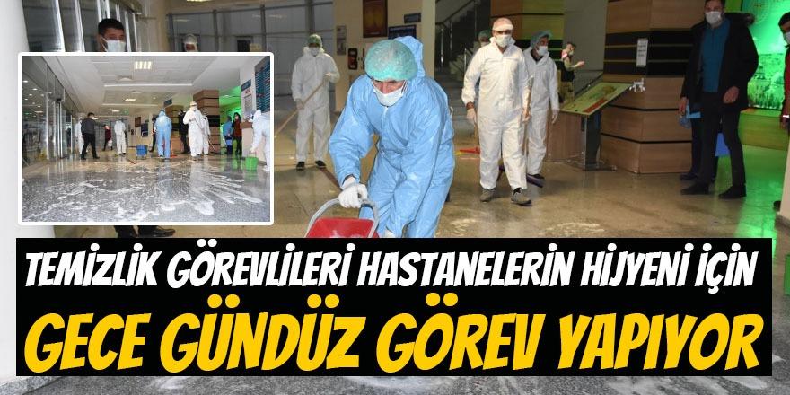 Temizlik Görevlileri Hastanelerin Hijyeni İçin Gece Gündüz Görev Yapıyor