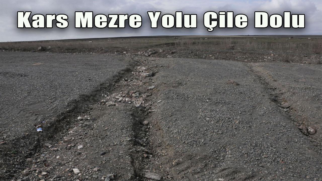 Kars Mezre Yolu Çile Dolu