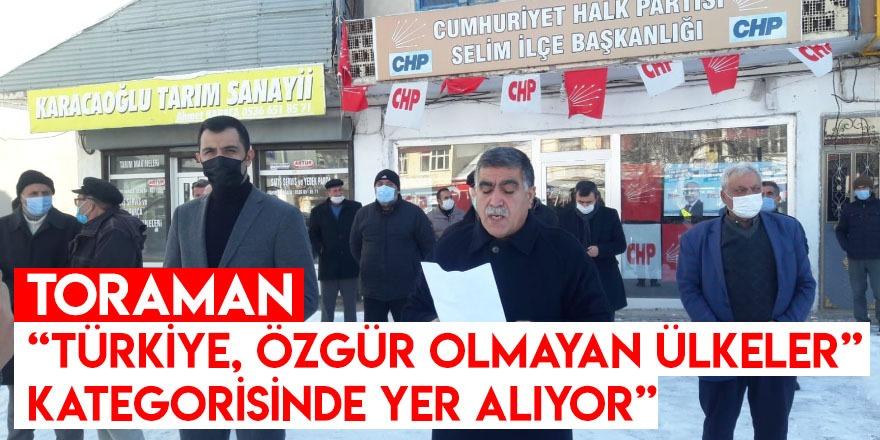"""Toraman, """"Türkiye, Özgür Olmayan Ülkeler"""" Kategorisinde Yer Alıyor"""""""