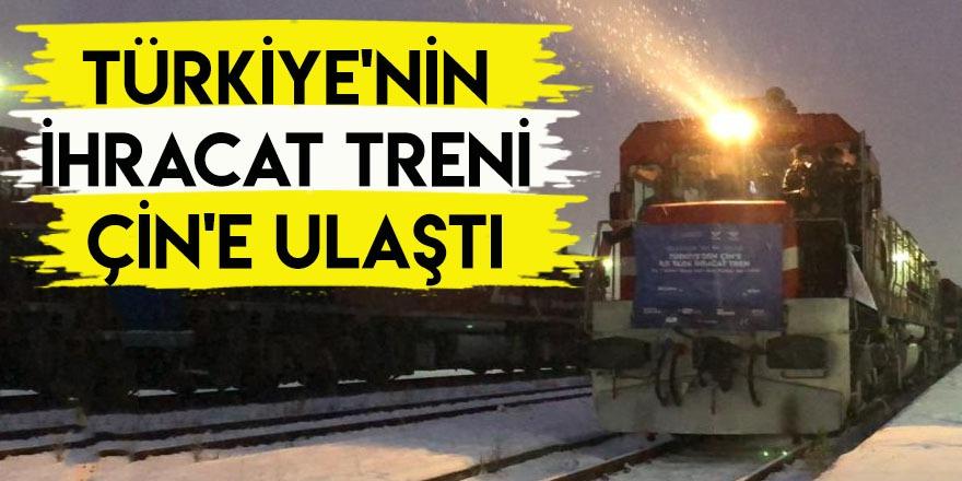 Türkiye'nin İhracat Treni Çin'e Ulaştı