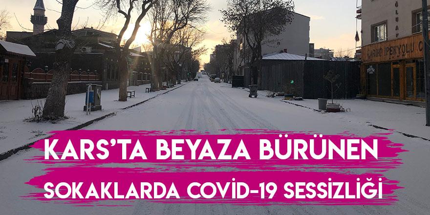 Kars'ta Beyaza Bürünen Sokaklarda Covid-19 Sessizliği