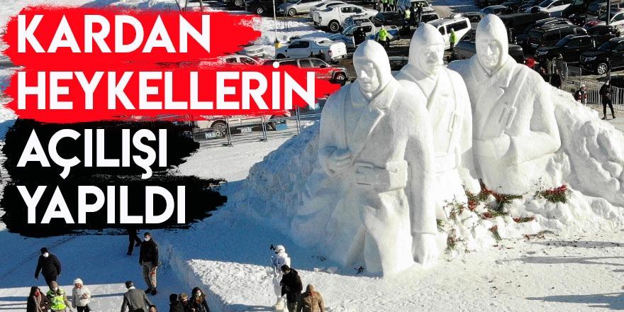 Kardan Heykellerin Açılışı Yapıldı