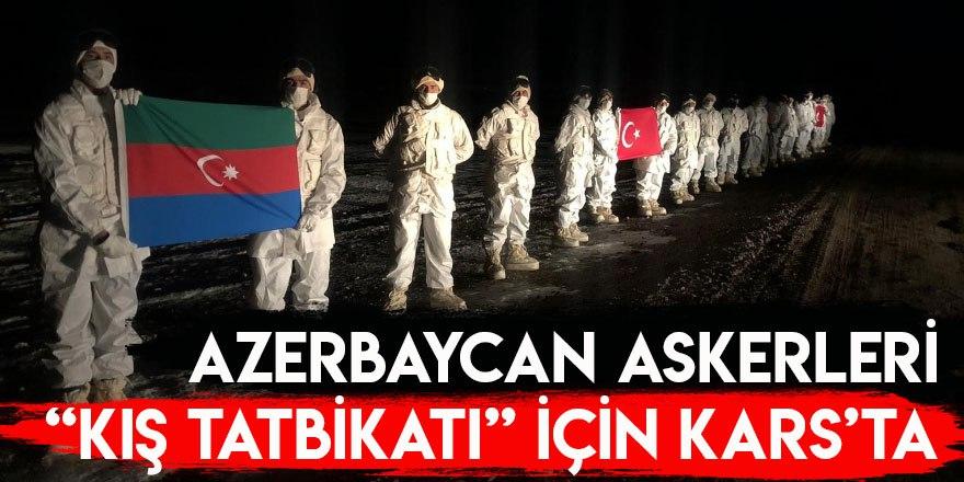 """Azerbaycan Askerleri """"Kış Tatbikatı"""" İçin Kars'ta"""